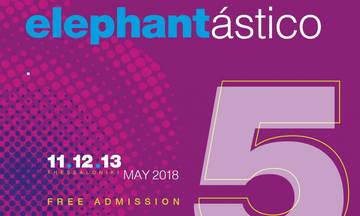 5ο Ευρωπαϊκό Παιδικό Φεστιβάλ «Elephantastico»