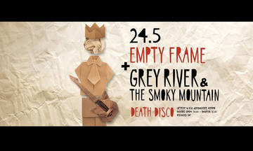 Empty Frame, Grey River & the Smoky Mountain live στο Death Disco