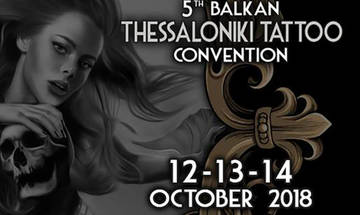 5ο Balkan Τhessaloniki Tattoo Convention 2018