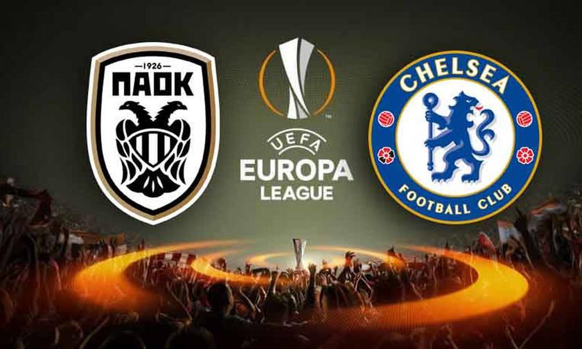 Europa League LIVE: ΠΑΟΚ-Τσέλσι (19:55)