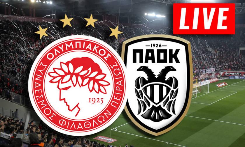 LIVE: Ολυμπιακός - ΠΑΟΚ (20:30)
