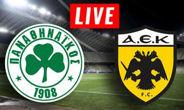 LIVE: Παναθηναϊκός - ΑΕΚ (19:00)