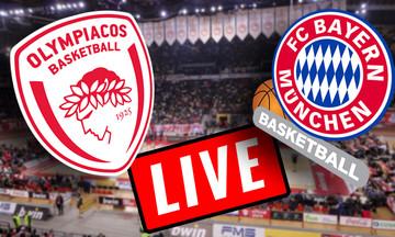 LIVE: Ολυμπιακός - Μπάγερν Μονάχου (21:00)