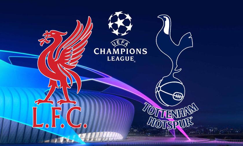Τότεναμ - Λίβερπουλ: Ο 7ος «εμφύλιος» τελικός Champions League!
