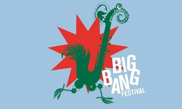 BIG BANG FESTIVAL 5 :  Ο κόσμος ξεκινάει με μουσική.