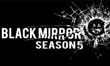 Η 5η σεζόν του Black Mirror κυκλοφορεί σήμερα και το Netflix θα πάρει φωτιά!
