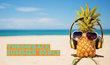 Καλοκαίρι 2019: Το απόλυτο throwback σε μεγάλες «καλοκαιρινές» επιτυχίες!