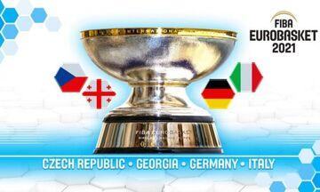 Τσεχία, Γερμανία, Γεωργία και Ιταλία θα διοργανώσουν το Eurobasket 2021