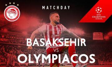 Μπασάκσεχιρ-Ολυμπιακός: Με αυτές τις εμφανίσεις θα παίξουν απόψε! (pic)