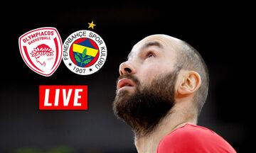 LIVE: Ολυμπιακός - Φενέρμπαχτσε (21:00)
