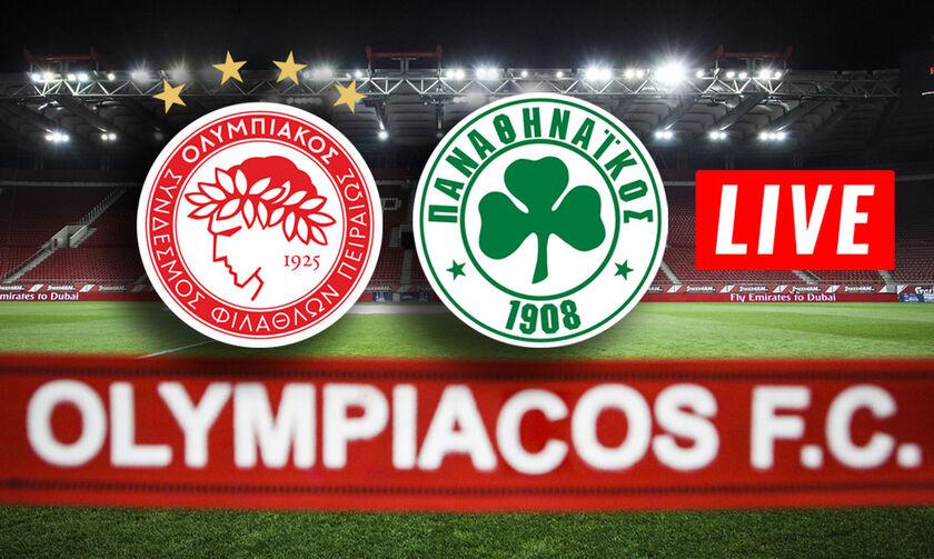 LIVE: Ολυμπιακός - Παναθηναϊκός (19:30)