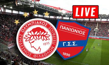 LIVE: Ολυμπιακός - Πανιώνιος (19:30)