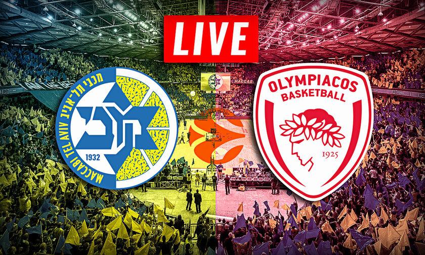 LIVE: Μακάμπι Τελ Αβίβ - Ολυμπιακός (21:05)
