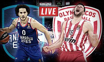 LIVE: Αναντολού Εφές - Ολυμπιακός (19:30)