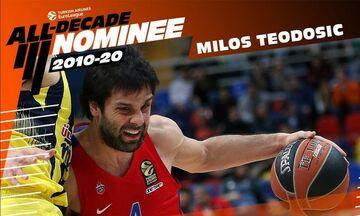 O Mίλος Τεόντοσιτς στην κορυφαία ομάδα της δεκαετίας για την EuroLeague